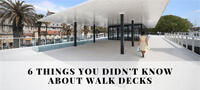 6 things you didn't know about walk decks