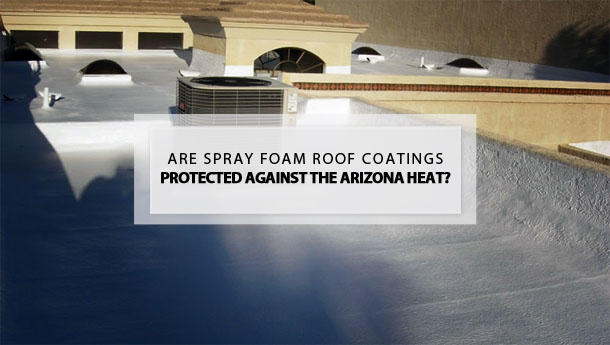 foam spray coatings protected against heat