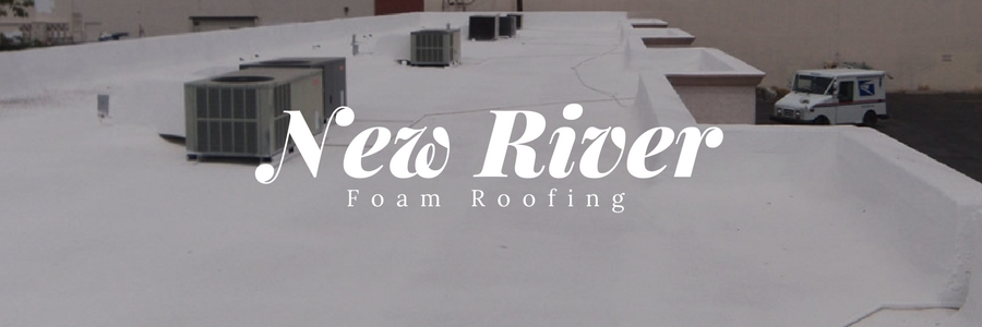 New River Foam Roof Installs by 1st Class Foam Roofing & Coating